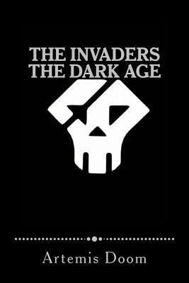 The Invaders - The Dark Age: Artemis Doom