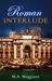 Roman Interlude by M.A. Maggiano