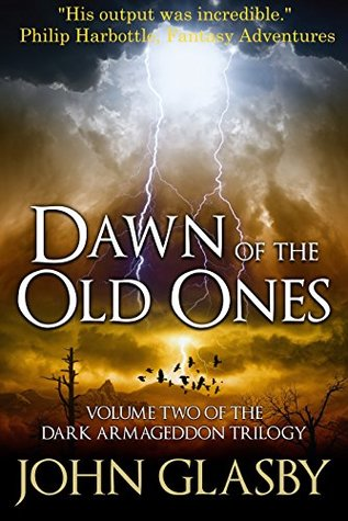 Dawn of the Old Ones by John Glasby