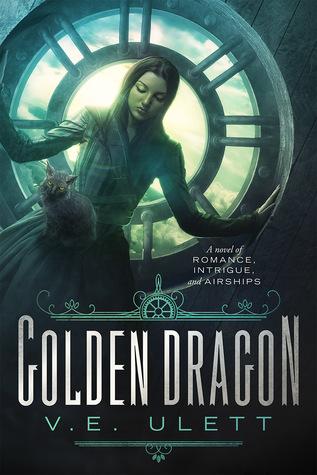 Golden Dragon by V.E. Ulett