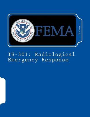 Is-301: Radiological Emergency Response