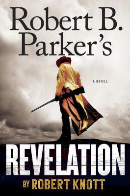 Robert B. Parker's Revelation (Virgil Cole & Everett Hitch, #9)