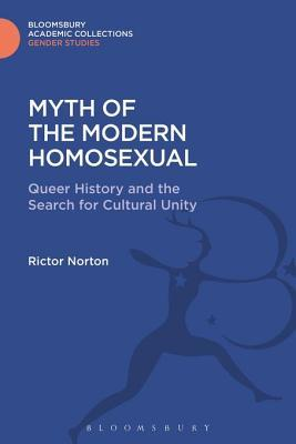 Myth of the Modern Homosexual: Queer History and the Search for Cultural Unity
