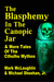 The Blasphemy in the Canopic Jar & More Tales Of The Cthulhu ... by Mark McLaughlin