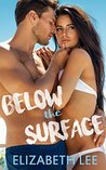 Below the Surface (On the Gold, #1)
