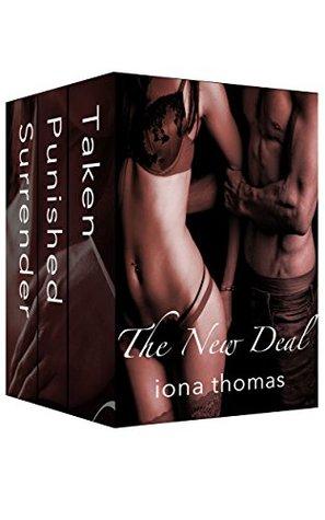 The New Deal Complete Series: Surrender, Punished, Taken