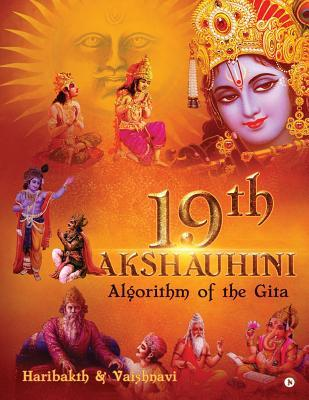 19th Akshauhini: Algorithm of the Gita