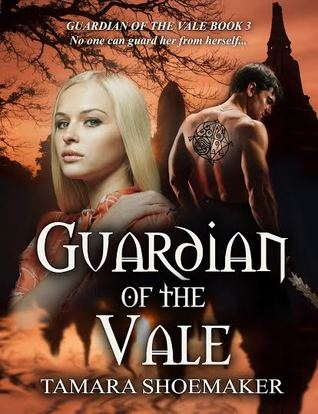 Guardian of the Vale (Guardian of the Vale, #3)