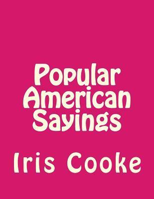 Popular American Sayings