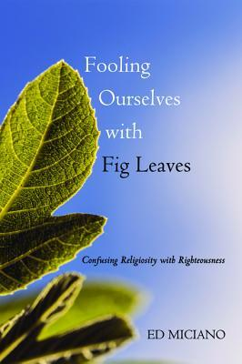 fooling-ourselves-with-fig-leaves