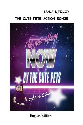 The Cute Pets Action Songs: English Edition