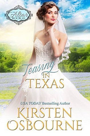 Teasing in Texas (At The Altar, #10)