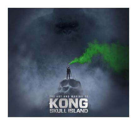 The Art of Kong: Skull Island
