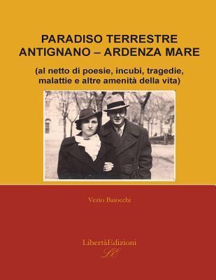 Paradiso Terrestre Antignano - Ardenza Mare