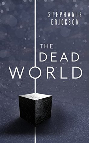 The Dead World (The Dead Room Trilogy #2)