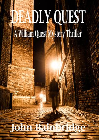 Deadly Quest by John  Bainbridge