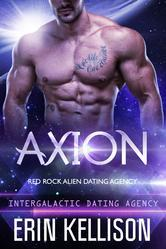 Axion (Red Rock Alien Mail Order Brides, #2; Intergalactic Dating Agency, #11)