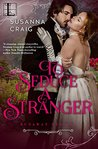 To Seduce a Stranger by Susanna Craig