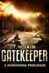 Gatekeeper: A Dominions Prologue
