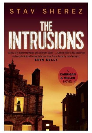 The Intrusions (Carrigan and Miller, #3)