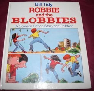 Robbie and the Blobbies