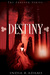 Destiny by India R. Adams