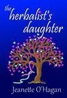 The Herbalist's Daughter (Tamrin Tales #1)
