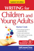 Writing For Children  Young Adults by Marion Crook