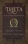 Theta Beginnings Miniseries by Lizzy Ford