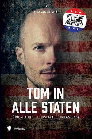 Tom in alle staten: rondreis door een verscheurd Amerika