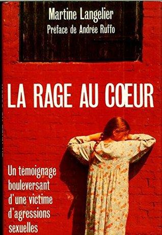 La Rage Au Coeur
