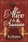 Alice and the Assassin (Alice Roosevelt Mystery #1)