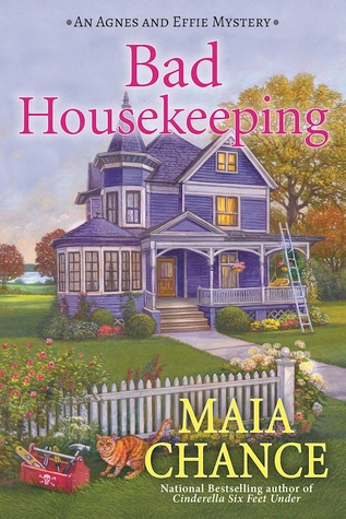 Bad Housekeeping (An Agnes and Effie Mystery #1)