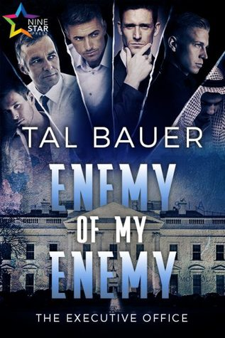 Enemy of My Enemy (The Executive Office, #2)