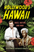 Hollywood's Hawaii: Race, Nation, and War