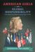 American Girls and Global Responsibility by Jennifer Helgren