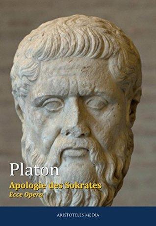 Apologie des Sokrates: Ecce Opera