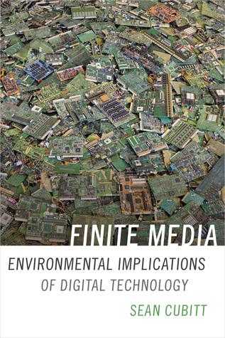 Finite Media: Environmental Implications of Digital Technologies