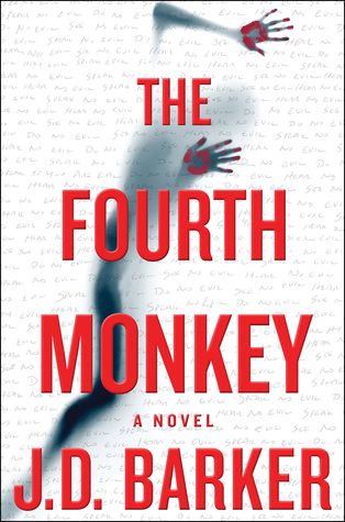 The Fourth Monkey (4MK Thriller, #1)