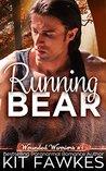 Running Bear (Wounded Warriors, #1)