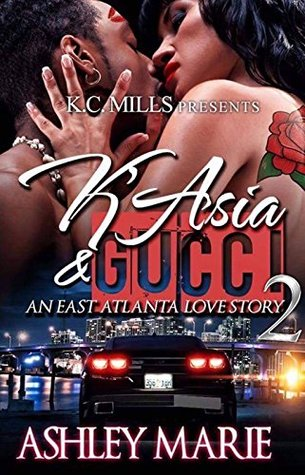 K'Asia and Gucci 2: An East Atlanta Love Story