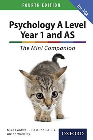 A Level Year 1 and AS Psychology: The Mini Companion for AQA