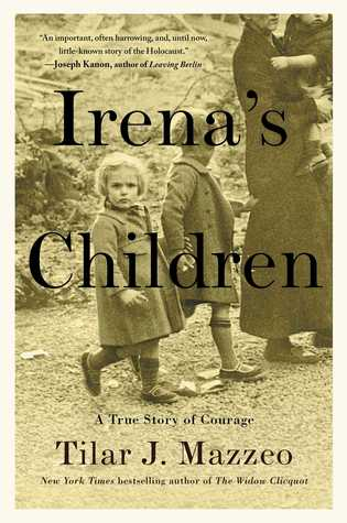 Book cover Irena's Children by Tilar J. Mazzeo, beside books, reading list