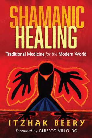 shamanic-healing-traditional-medicine-for-the-modern-world