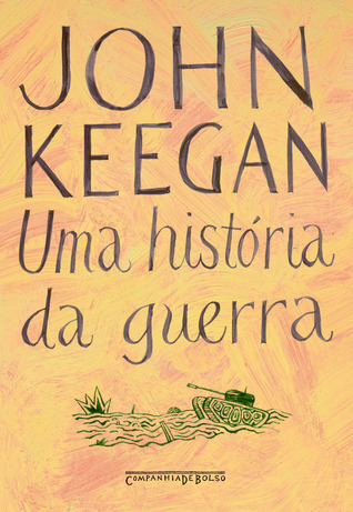 Ebook Uma História da Guerra by John Keegan DOC!