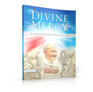 DIVINE MERCY: IN THE SECOND GREATEST STORY EVER TOLD GUIDEBOOK