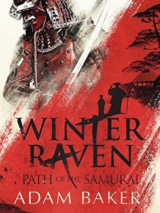 Winter Raven (Path of the Samurai #1)