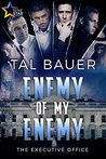 Enemy of My Enemy (The Executive Office Book 2)