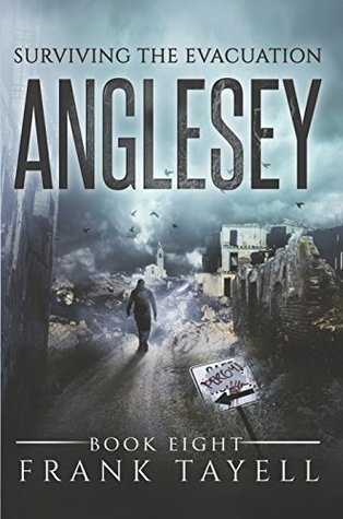 Anglesey (Surviving The Evacuation, #8)