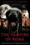 The Vampire of Rome (Inquisitor series, book 4)